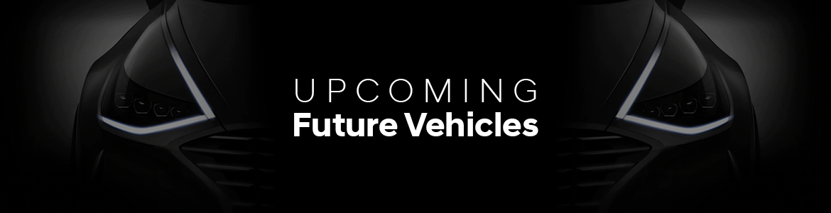 2020 Upcoming Future Vehicles